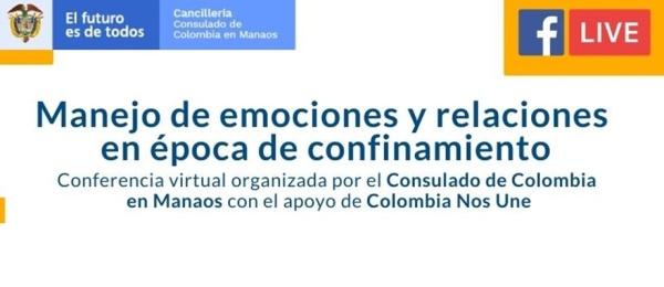 Consulado de Colombia en Manaos invita a la conferencia virtual: Manejo de emociones y relaciones