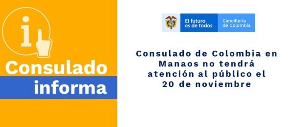 Consulado de Colombia en Manaos no tendrá atención al público el 20 de noviembre de 2019