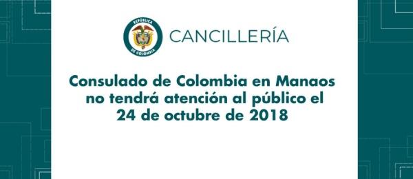 Consulado de Colombia en Manaos no tendrá atención al público el 24 de octubre