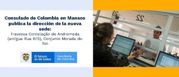Consulado de Colombia en Manaos publica la Dirección de la nueva sede en 2021