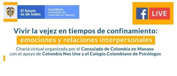 El Consulado de Colombia en Manaos invita a la charla virtual del 8 de mayo Vivir la vejez en tiempos de confinamiento