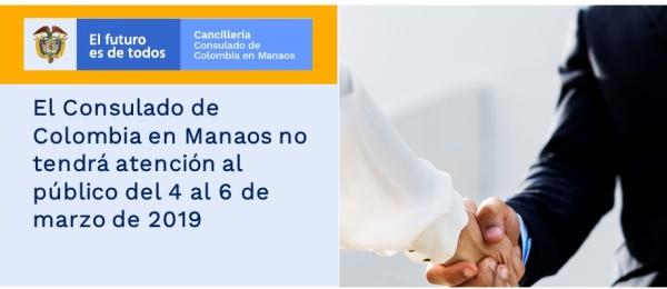 El Consulado de Colombia en Manaos no tendrá atención al público del 4 al 6 de marzo