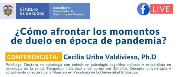El Consulado de Colombia en Manaos realizará el Facebook Live ¿Cómo afrontar los momentos de duelo en época de pandemia?