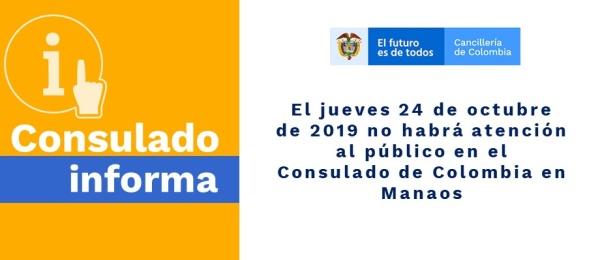 El jueves 24 de octubre no habrá atención al público en el Consulado de Colombia en Manaos