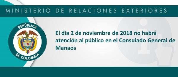 El día 2 de noviembre de 2018 no habrá atención en el Consulado General de Manaos