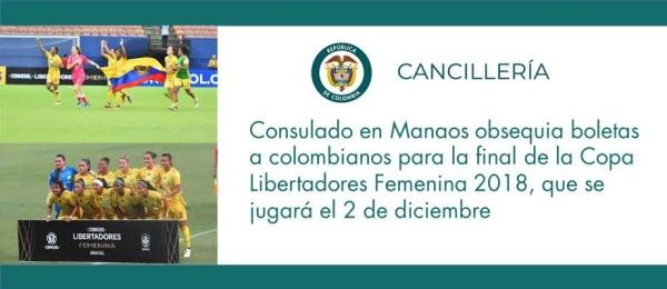 Consulado en Manaos obsequia boletas a colombianos para la final de la Copa Libertadores Femenina 2018, que se jugará el 2 de diciembre