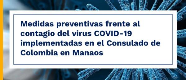 Medidas preventivas frente al contagio del virus COVID-19 implementadas en el Consulado de Colombia