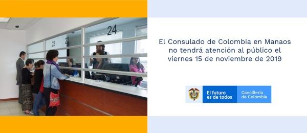 El Consulado de Colombia en Manaos no tendrá atención al público el 15 de noviembre de 2019